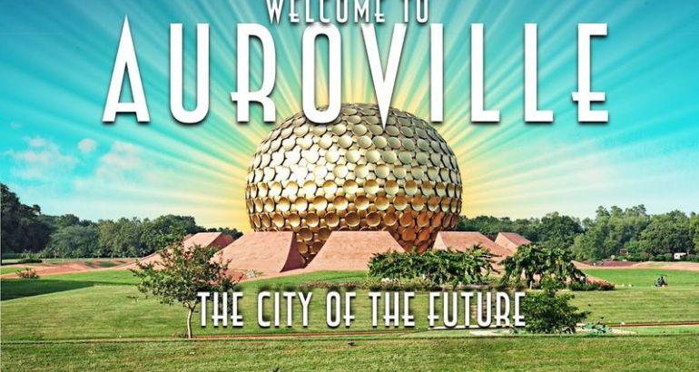 Auroville la città utipica