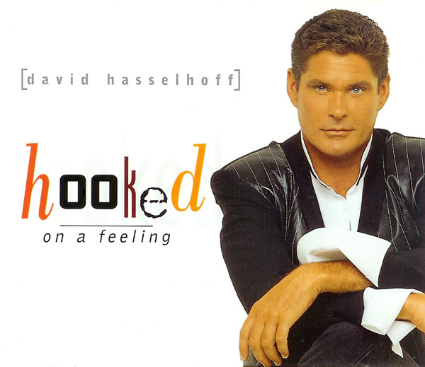 david_hasselhoff-hooked_on_a_feeling_s