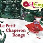 Oralbum «Le petit Chaperon rouge»