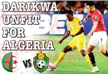 Darikwa unfit for Algeria