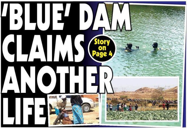 Blue Dam Claims Another Life!