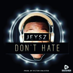 DoN't HaTe (Prod. by Victor E)