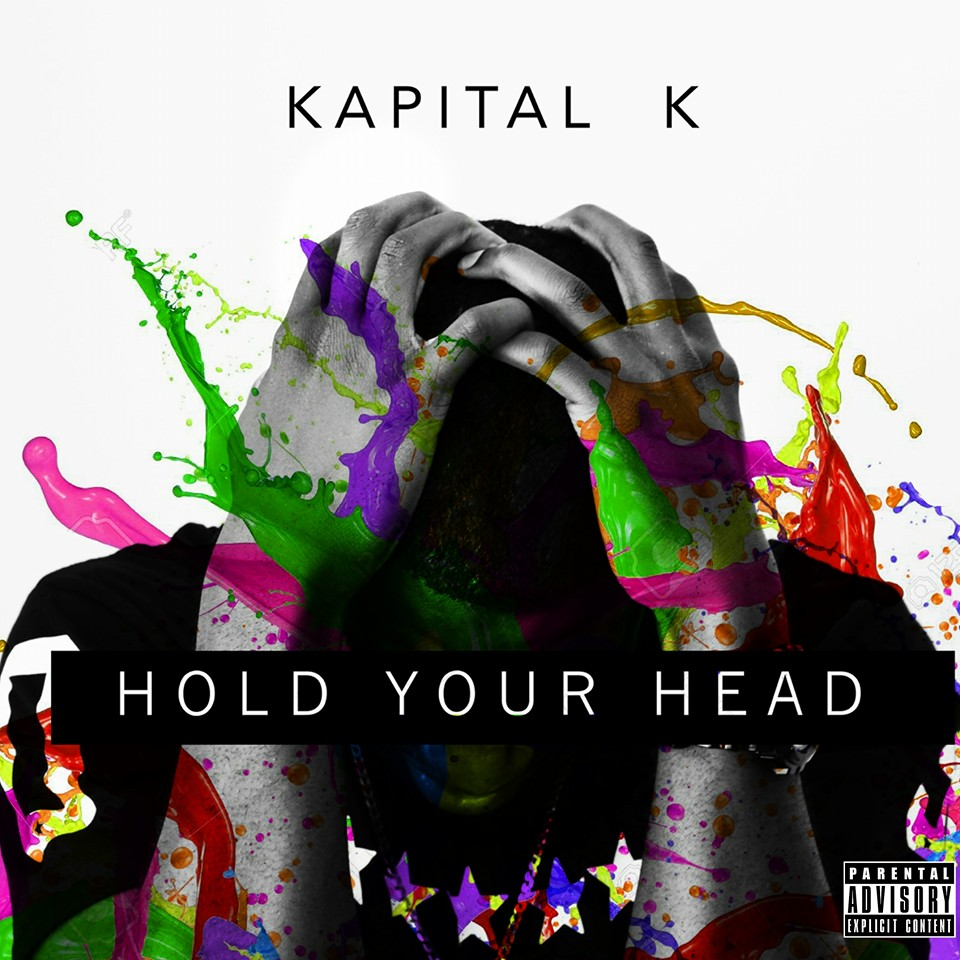 Kapital K Hold Your Head