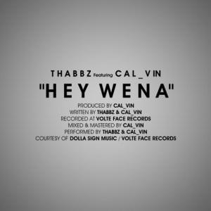 Thabbz Hey Wena