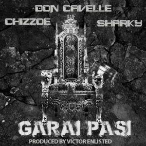 Don Cavelle x Chizzoe x Sharky - Garai Pasi