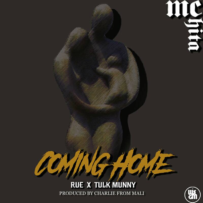 Coming Home MC Chita Rue Tulk Munny