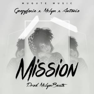 GEEZY FOXIE X MCLYN X ANTONIO-MISSION