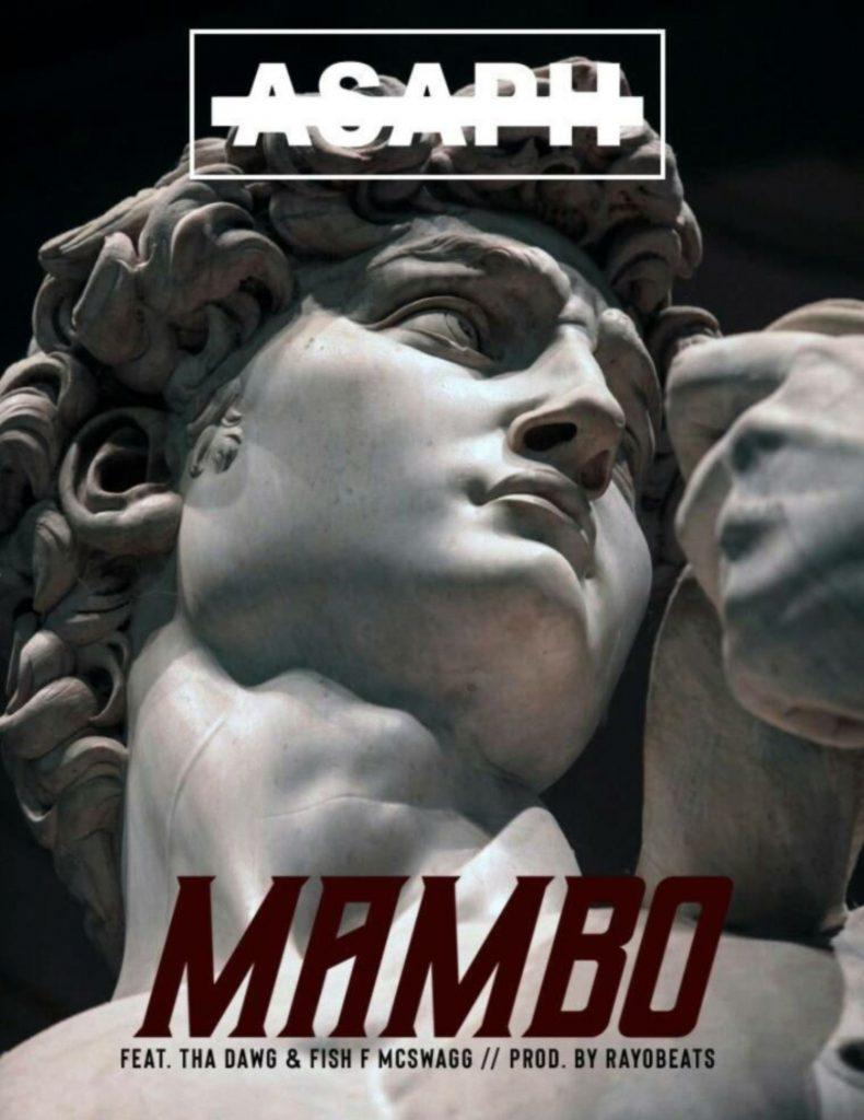 Mambo Asaph feat THA DAWG & Fish F McSwagg