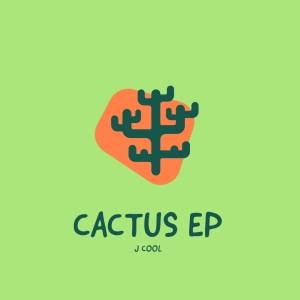 J Cool Cactus EP