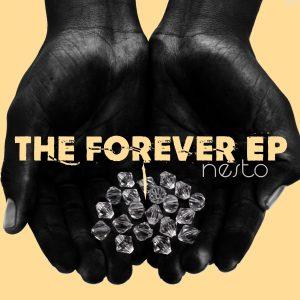 nesto The Forever EP