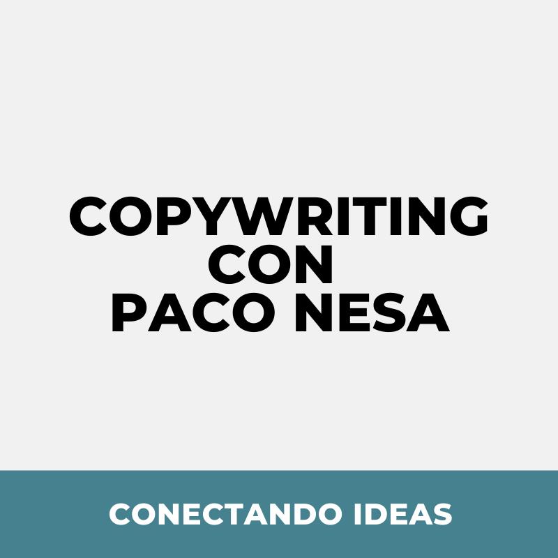 20. Copywriting con Paco Nesa