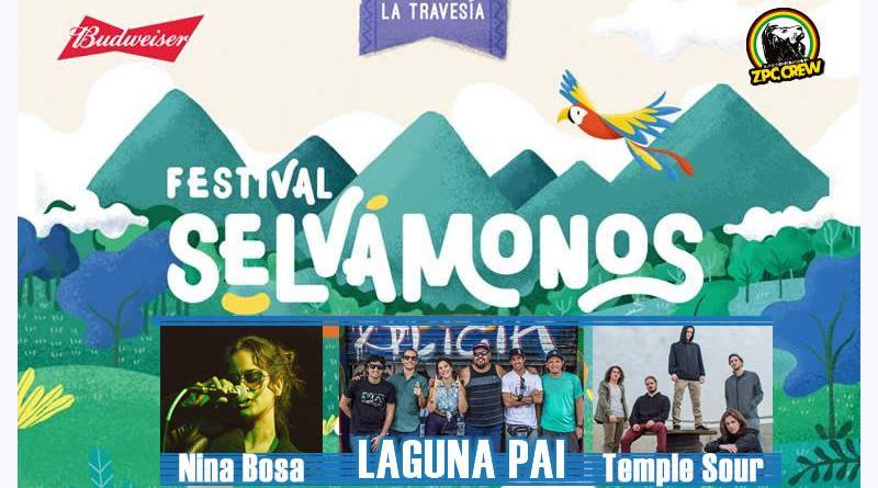 LAGUNA PAI, Temple Sour y Nina Bosa en el Festival SELVÁMONOS