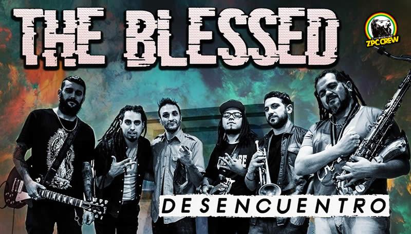 the blessed DESENCUENTRO
