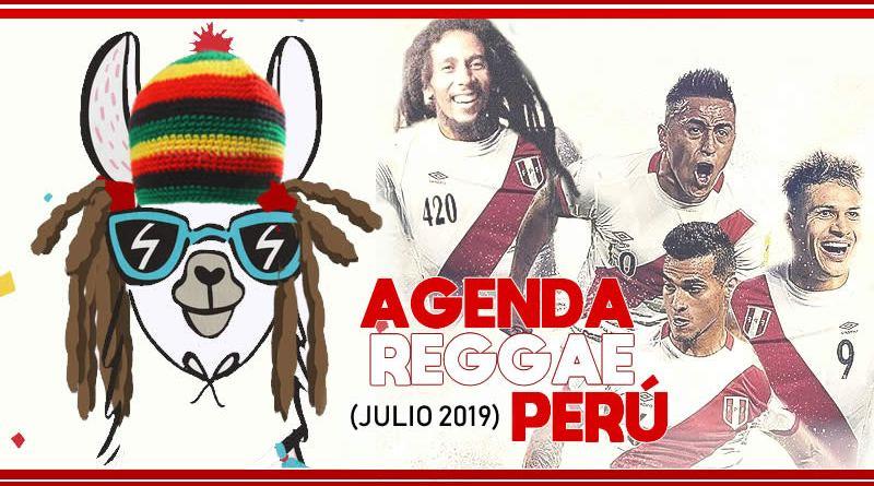 CONCIERTOS REGGAE PERÚ – JULIO 2019