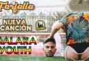 FARFALLA lo nuevo de MALAKA YOUTH (VIDEO)