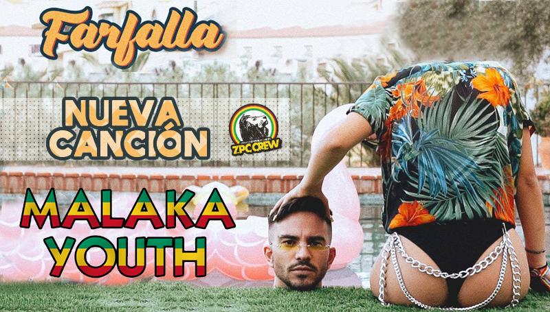 FARFALLA - MALAKA YOUTH