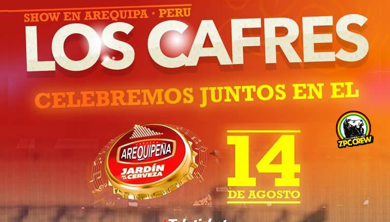 LOS CAFRES EN AREQUIPA