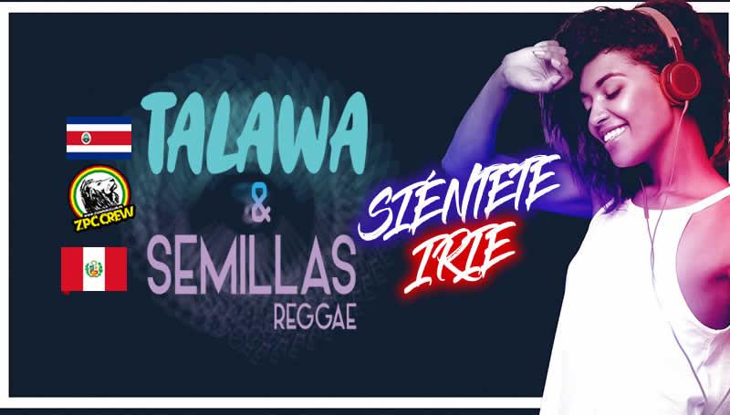 TALAWA Y SEMILLAS REGGAE PERUANO - NUEVO REMIX