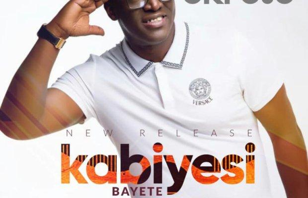 Sammie Okposo-Kabiyesi Bayete