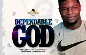 Dependable God by c.o.love & Hauz of worship
