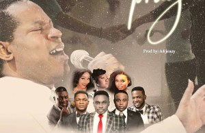 WHEN WE PRAY: by Joe praiz, Ayo Vincent, T-sharp, Peeyuu, Sophiya, Sharon