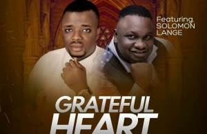 Grateful heart-by-solomon lange & thankgod chukwu.jpg