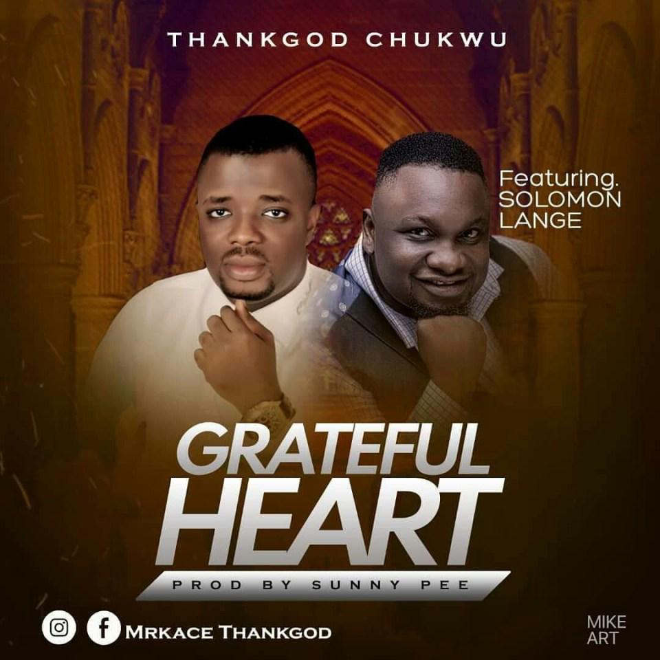 Grateful heart-by-solomon lange & thankgod chukwu.jpg