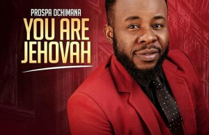 You are Jehovah-Prospa ochimana.jpg
