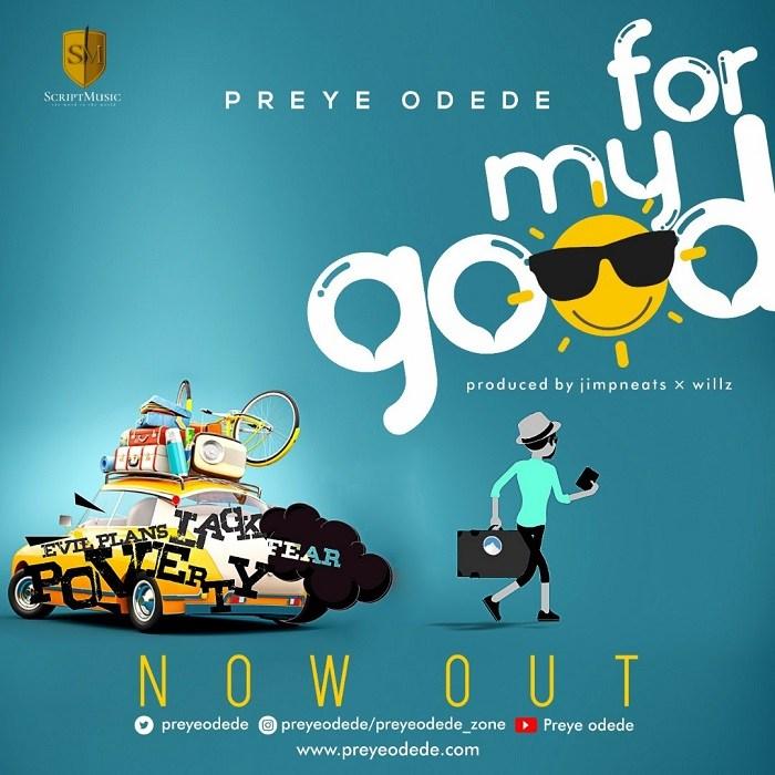 Preye-Odede-For-My-Good