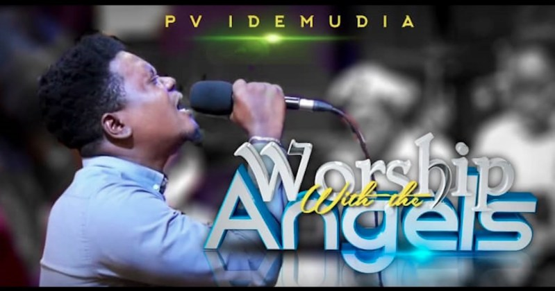 FREE DOWNLOAD: Pv Idemudia - Worship with the Angels