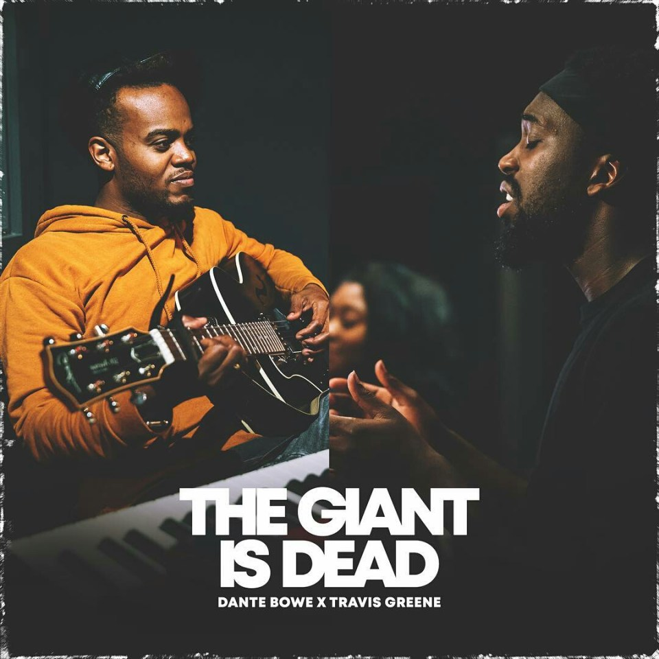 The giant is dead by Dante bowe and travis greene.jpg