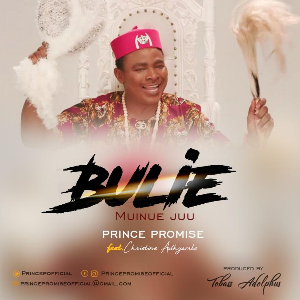prince Promise-Bulie-Muinue juu-(lift him up).jpg