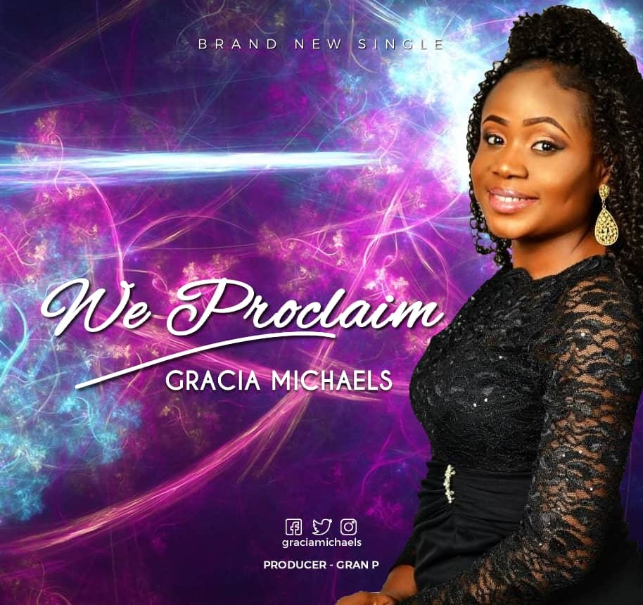 GRACIA MICHAELS-we proclaim-download