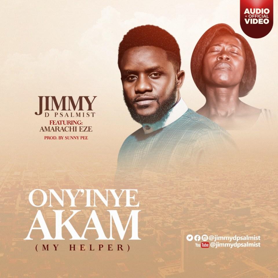 JIMMY D PSALMIST-ony'inye akam-featuring-amarachi eze.jpg