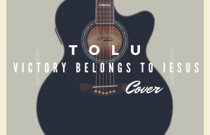 Tolu-Victory belongs to Jesus ( Cover ).jpg