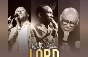 Dr-Paul-Enenche-Ft.-Bishop-Paul-Morton-Micah-Stampley-With-You-Lord mp3.jpeg
