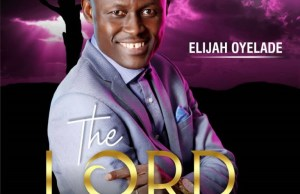 Download-elijah-oyelade-lord-of-all-album-full.jpg