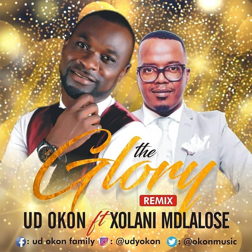 DOWNLOAD: UD Okon - The Glory (Remix) ft. Xolani Mdlalose