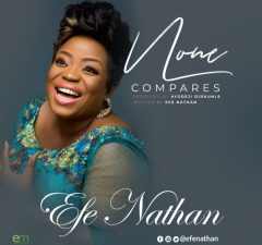 Efe Nathan - None compares mp3
