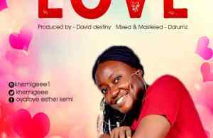 LOVE-KHEMIGEEE ft DREMZI