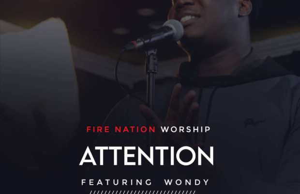 Fire Nation Worship - attention - featuring WONDY