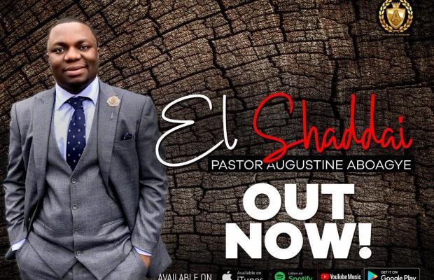 Pastor Augustine Aboagye - El shaddai