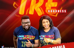 YETUNDE OBANLA - Ire (goodness) FEATURING Mr Gbera.jpg