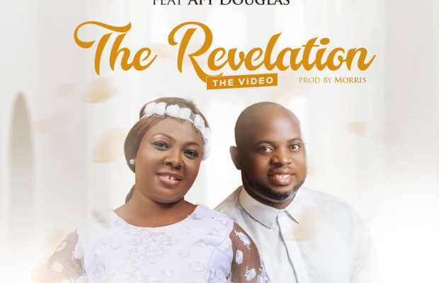 the revelation by oluronke featuring AFY Douglas