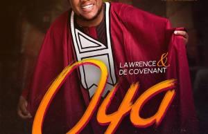 (music)-Oya-by-Lawrence-&-De covenant