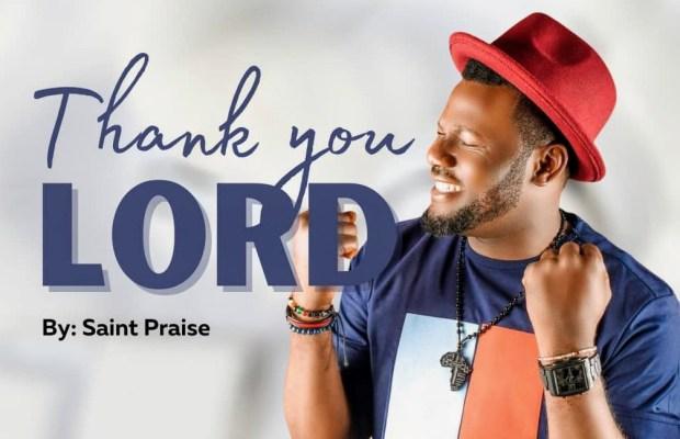 thank you Lord by Saint praise