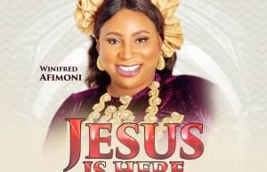 Winifred-afimoni-Jesus-is-here