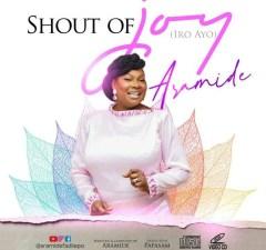 [Video]: Aramide - Shout of Joy (Iro Ayo). Aramide