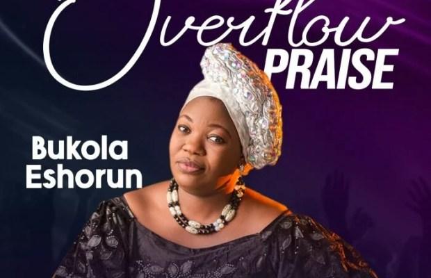 over-flow-praise-by-bukola-eshorun
