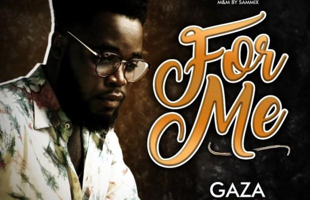 DOWNLOAD Music: Gaza Danladi - For Me